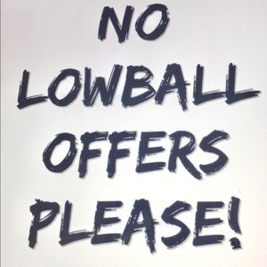 Lowball Offers will be decline and/or block.